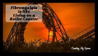 Fibromyalgia is like living on a roller coaster