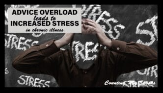 Advice overload increases stress in chronic illness