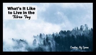 What's it like to live in the fibro fog?