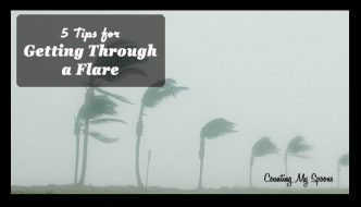 5 tips for getting through a flare