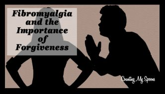 Fibromyalgia and the importance of forgiveness