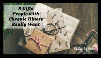 8 gifts people with chronic illness really want
