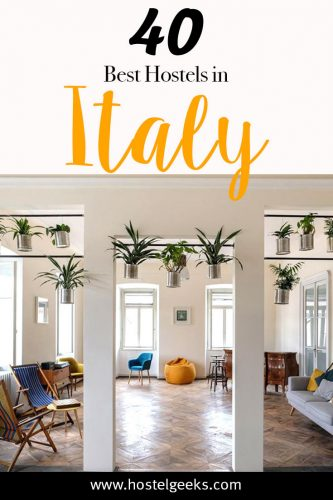 Best Hostels in Italy, the complete guide and overview for backpackers