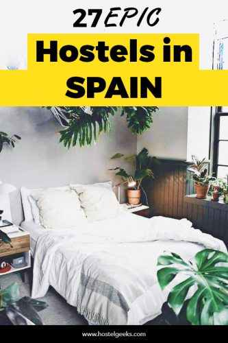 Best Hostels in Spain: From barcelona, Madrid to Valencia and Bilbao, Malaga and Seville