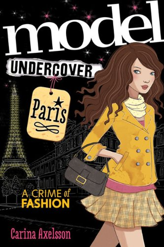 Model Undercover: Paris, By Carina Axelsson