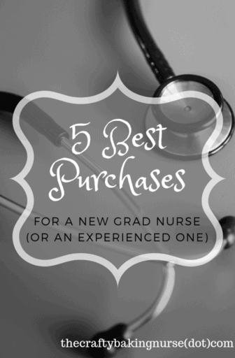 Picture of stethoscope with the text 5 best purchases for a new grad nurse or an experienced one