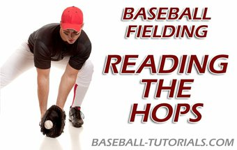 baseball fielding reading the hops