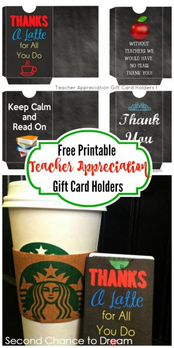 Second Chance to Dream: Free Printable Teacher Appreciation Gift Card Holders