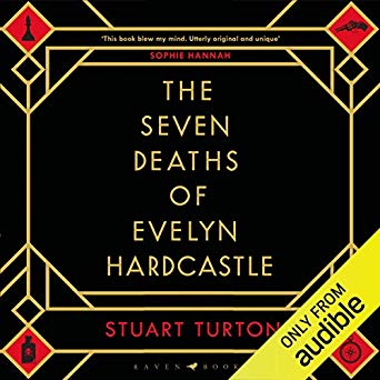 The Seven Deaths of Evelyn Hardcastle Audiobook