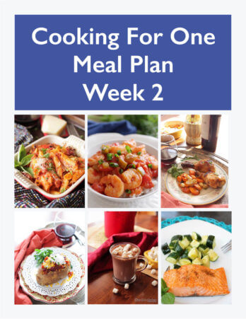 ThisCooking For One Meal Plan, Week 2includes recipes, a grocery list and cooking tips. These meal plans are ideal for anyone cooking for one or two people andis designed for people who live on their own, a parent who wants to indulge themselves while their kids have their favorites, couples that can't agree on what they want for dinner or caregivers providing meals to a parent or friend. | One Dish Kitchen | onedishkitchen.com