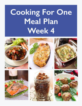 This Cooking For One Meal Plan, Week 4 includes recipes, a grocery list and cooking tips. These meal plans are ideal for anyone cooking for one or two people and are designed for people who live on their own, a parent who wants to indulge themselves while their kids have their favorites, couples that can't agree on what they want for dinner or caregivers providing meals to a parent or friend. | One Dish Kitchen