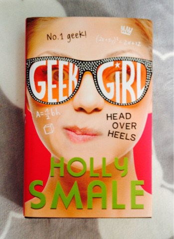 A picture of the book Geek Girl Hed over heels by Holly Smale