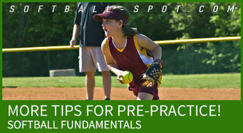 SOFTBALL PREPRACTICE TIPS