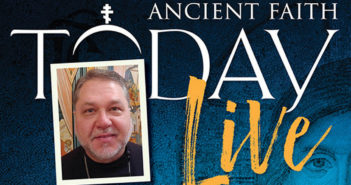 Ancient Faith Today returns to the airwaves on January 14 at 9 pm – Topic: Church Unity