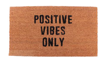 19537 360x216 - Uksematt Positive vibes only