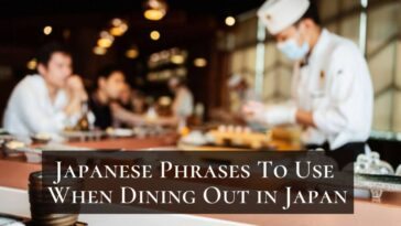 Japanese Phrases To Use When Eating At A Restaurant In Japan