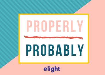 """Phân biệt """"probably"""" và """"properly"""""""