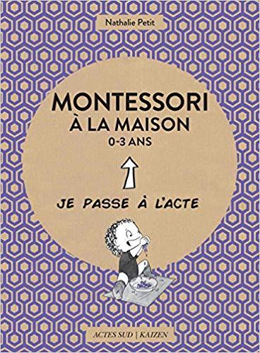 Livre Montessori - Montessori à la maison 0-3 ans