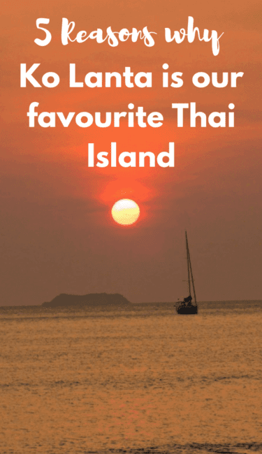 Read why Ko Lanta is our favourite Thai island. From the beaches to the old town we can't get enough of this island.