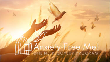 Anxiety-Free Me! Online Anxiety Recovery Program