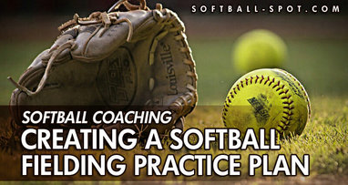 SOFTBALL FIELDING PRACTICE PLAN
