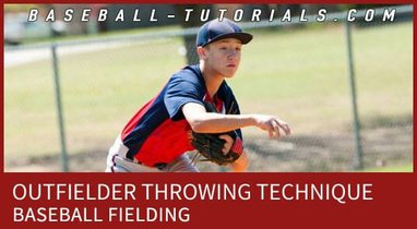 OUTFIELDER THROWING TECHNIQUE