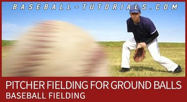 pitcher fielding ground balls