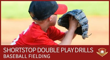 SHORTSTOP DOUBLE PLAY DRILLS