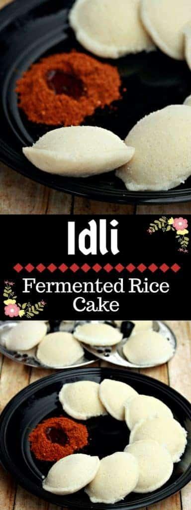 Idli   Fermented Rice Cake - Vegan and Gluten Free