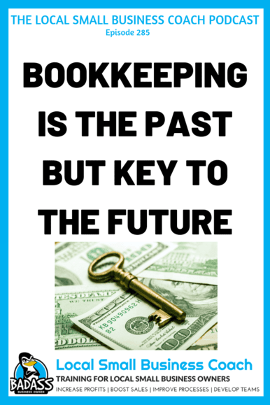 Bookkeeping is the Past But Key to the Future