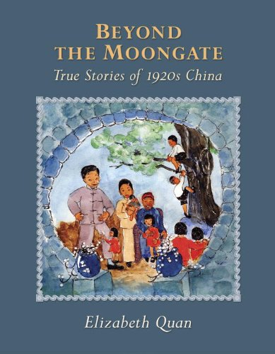 Beyond the Moongate: true stories of 1920's China