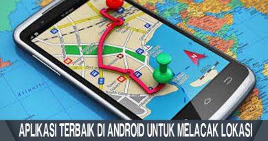 Aplikasi Terbaik di Android Untuk Melacak Lokasi