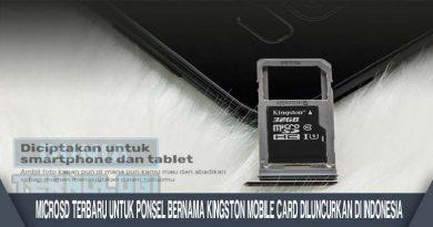 MicroSD Terbaru untuk Ponsel bernama Kingston Mobile Card Diluncurkan di Indonesia