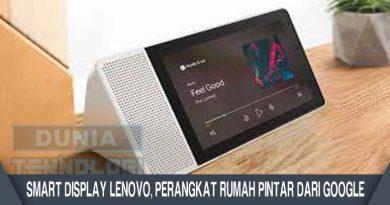Smart Display Lenovo, Perangkat Rumah Pintar Dari Google