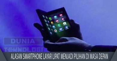 Alasan Smartphone Layar Lipat Menjadi Pilihan di Masa Depan