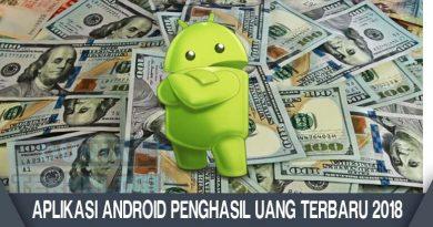 Aplikasi Android Penghasil Uang Terbaru 2018