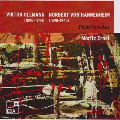 Viktor Ullmann Norbert von Hannenheim Moritz Ernst Piano Sonatas