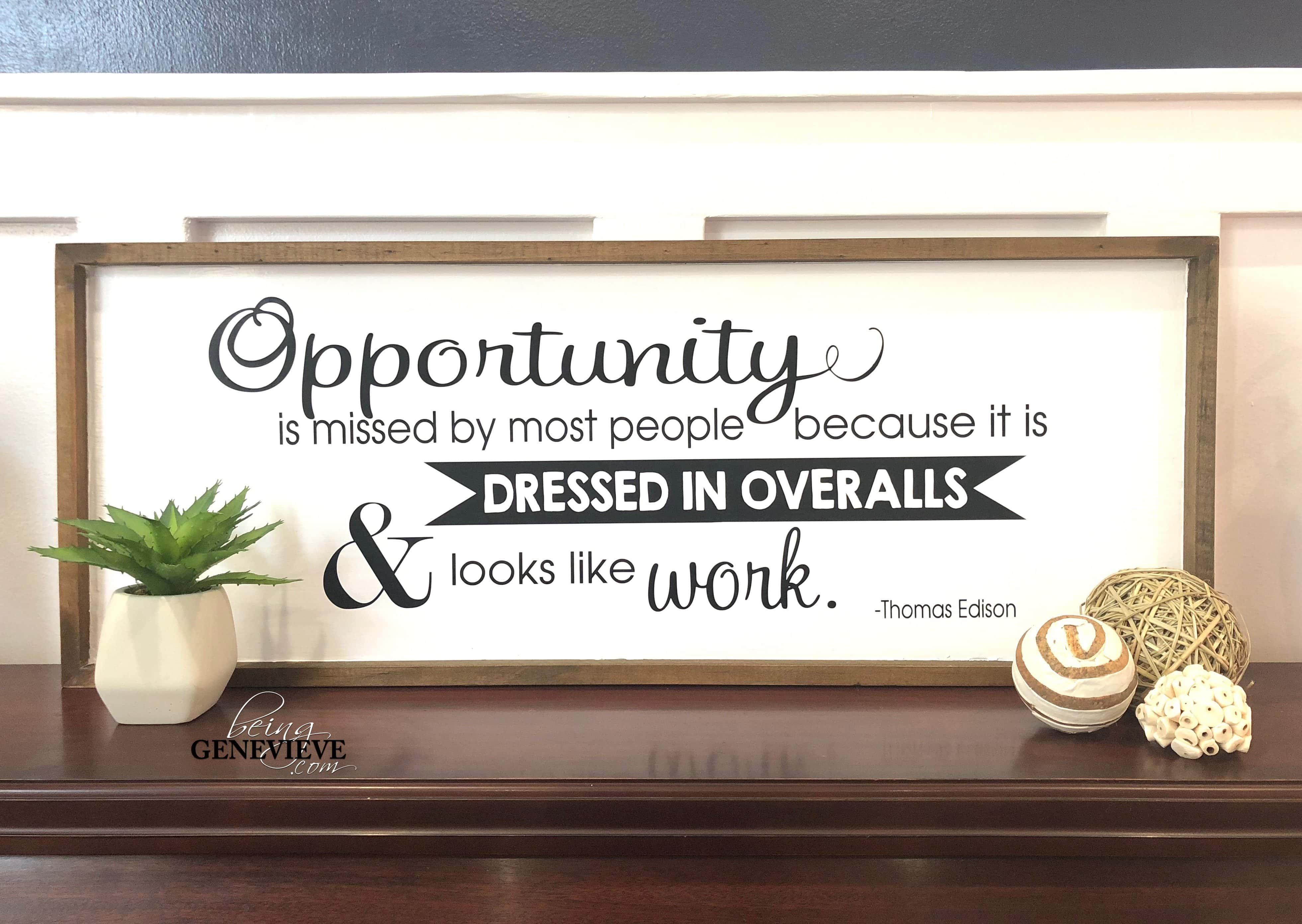 Opportunity Farmhouse Sign