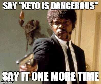 pulp fiction funny quote samuel jackson saying keto is dangerous