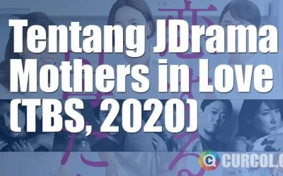 Tentang JDrama Mothers In Love (TBS, 2020)