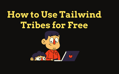 How To Use Tailwind Tribes For Free