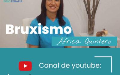 El Bruxismo: Fisioterapia con África Quintero