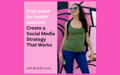 Health Coaches: Create a Social Media Strategy That Works