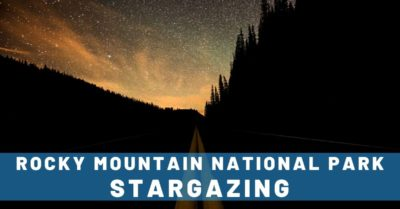Stargazing in Rocky Mountain National Park