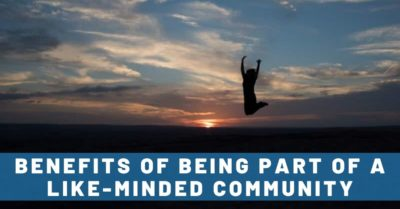 4 Benefits of Being Part of a Like-Minded Community
