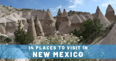 14 Unforgettable Places to Visit in New Mexico