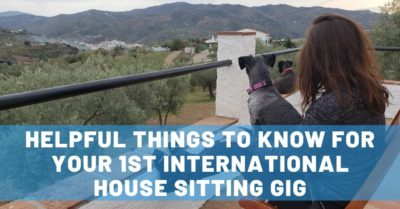 9 Helpful Things to Know Before Taking an International House Sitting Gig
