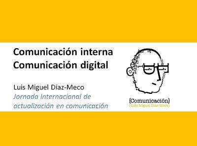 Comunicación interna y comunicación digital, un escenario nuevo y apasionante