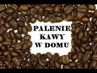 Palenie zielonej kawy w domu