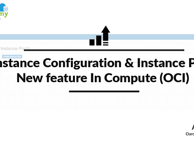 Instance Configuration & Instance Pool: New feature In Compute (OCI)